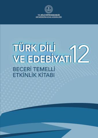 12. Sınıf Beceri Temelli Türk Dili ve Edebiyatı