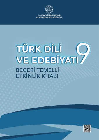 9. Sınıf Beceri Temelli Türk Dili ve Edebiyatı