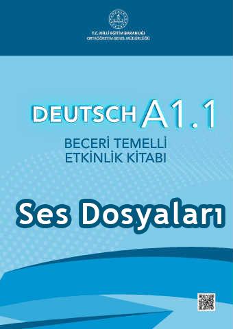 A1.1 Beceri Temelli Almanca Ses Dosyaları