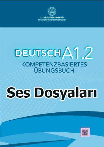 A1.2 Beceri Temelli Almanca Ses Dosyaları